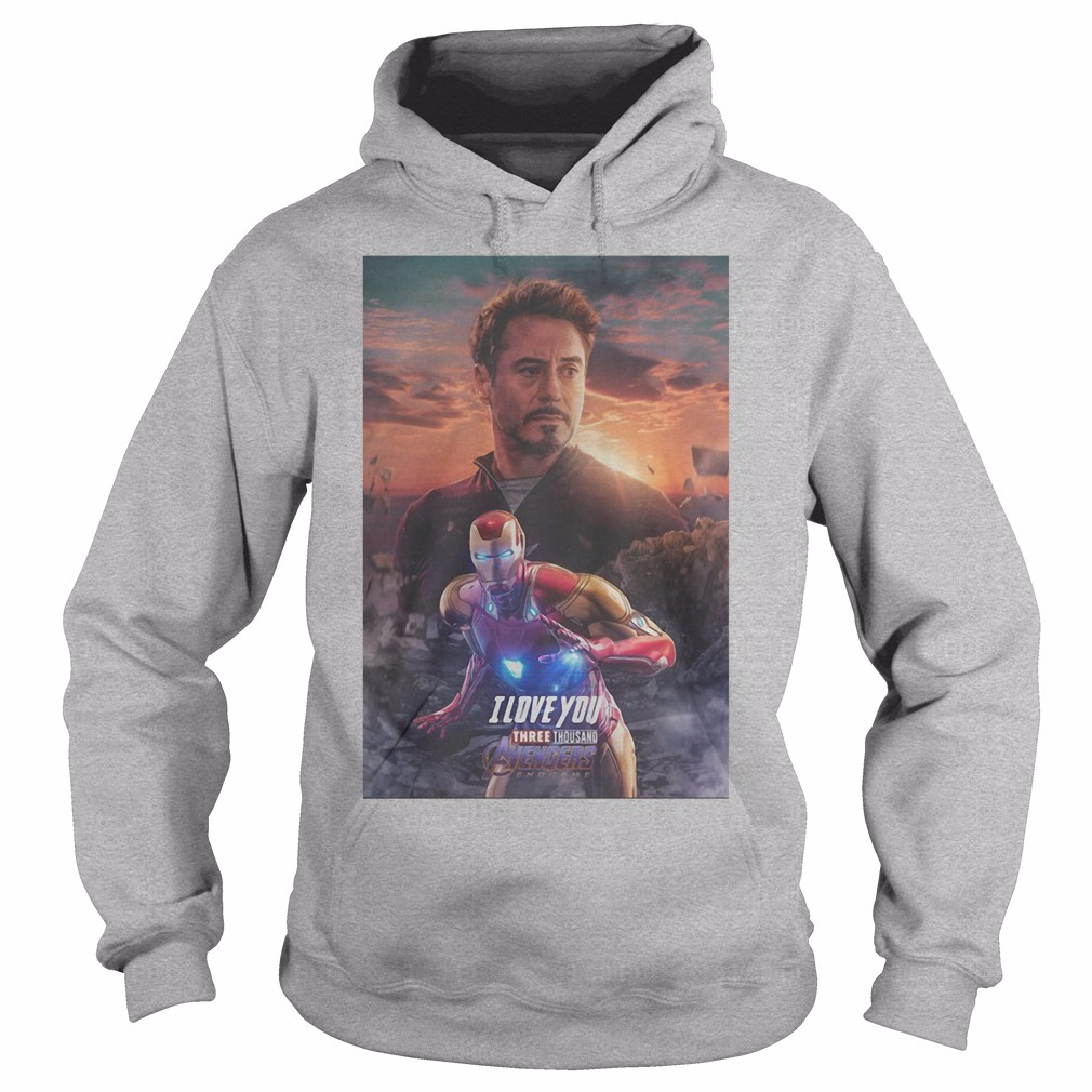 Avengers Endgame Tony Stark I Love You Three Thousand Hoodie