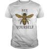 Bee Yourself Shirt