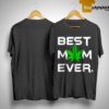 Best Mom Ever Weed Shirt