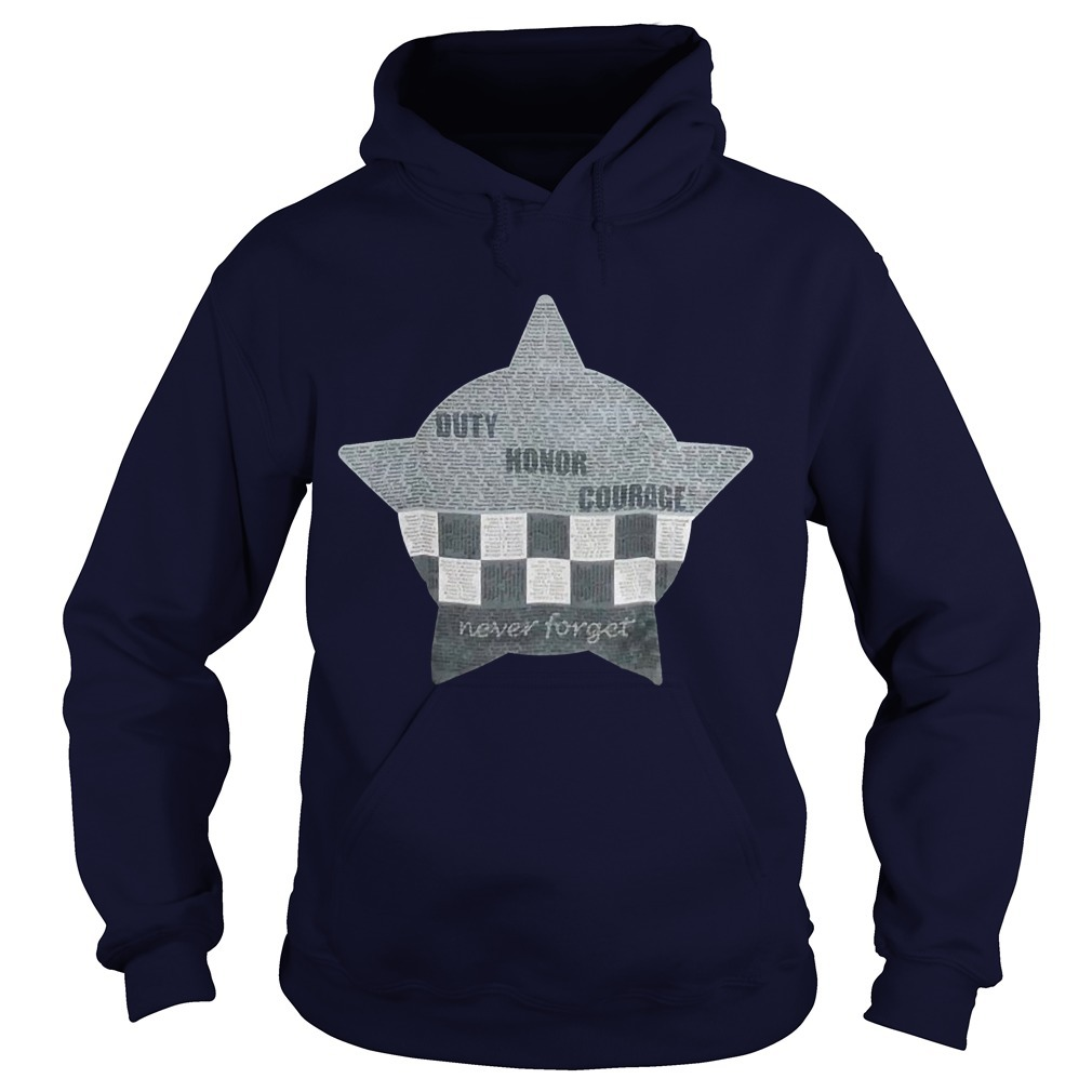 CPD Memorial Duty Honor Courage Never Forget Hoodie