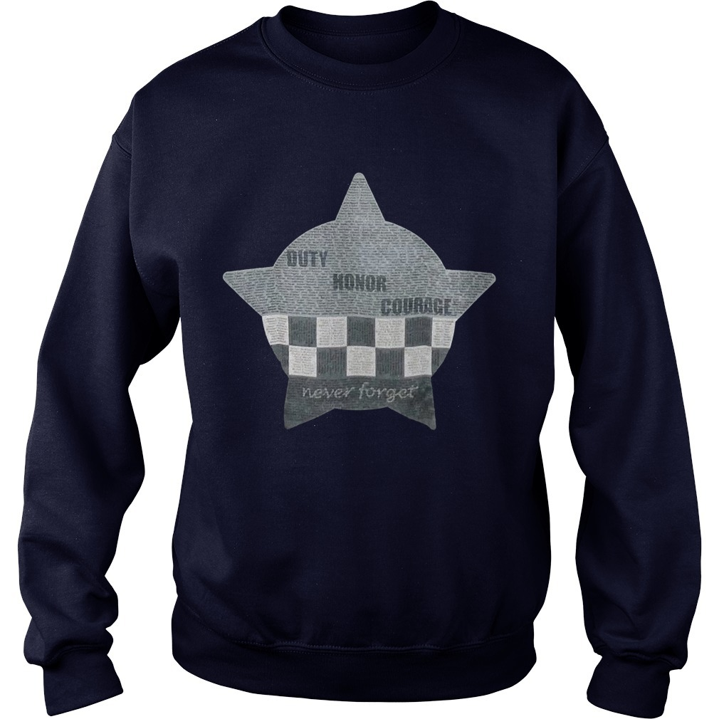 CPD Memorial Duty Honor Courage Never Forget Sweater