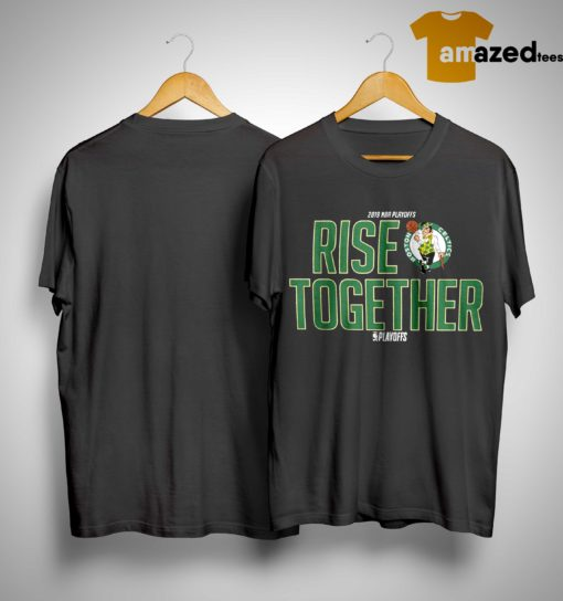 Celtics Rise Together Shirt