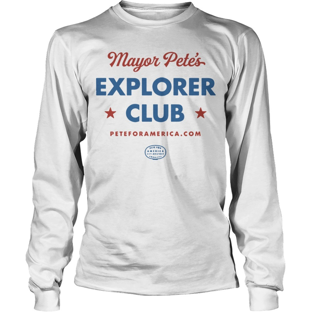 Chasten Buttigieg Mayor Pete's Explorer Club Longsleeve Tee