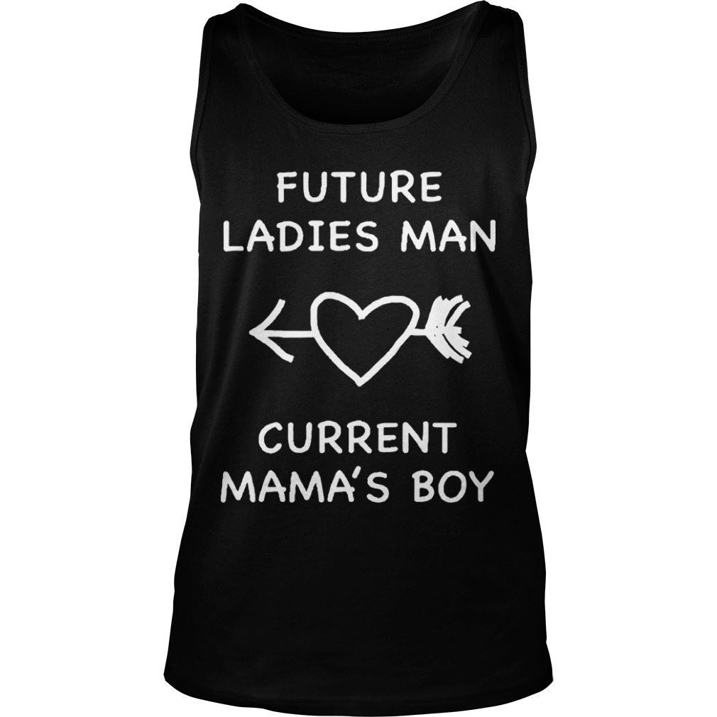Cody Glaiel Future Ladies Man Current Mama's Boy Shirt