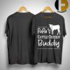 Cow Papa's Cattle Checkin Buddy Shirt