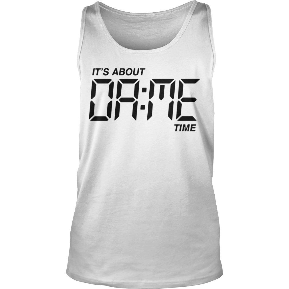 Damian Lillard It's About Dame Time Tank Top