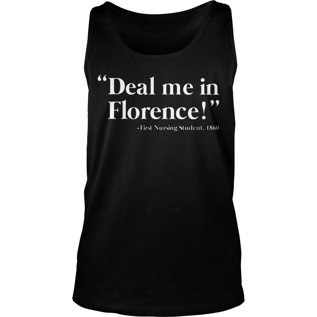Deal Me In Florence First Nursing Student 1860 Tank Top