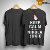 Denver Nuggets Keep Calm We Got Nikola Jokic Shirt