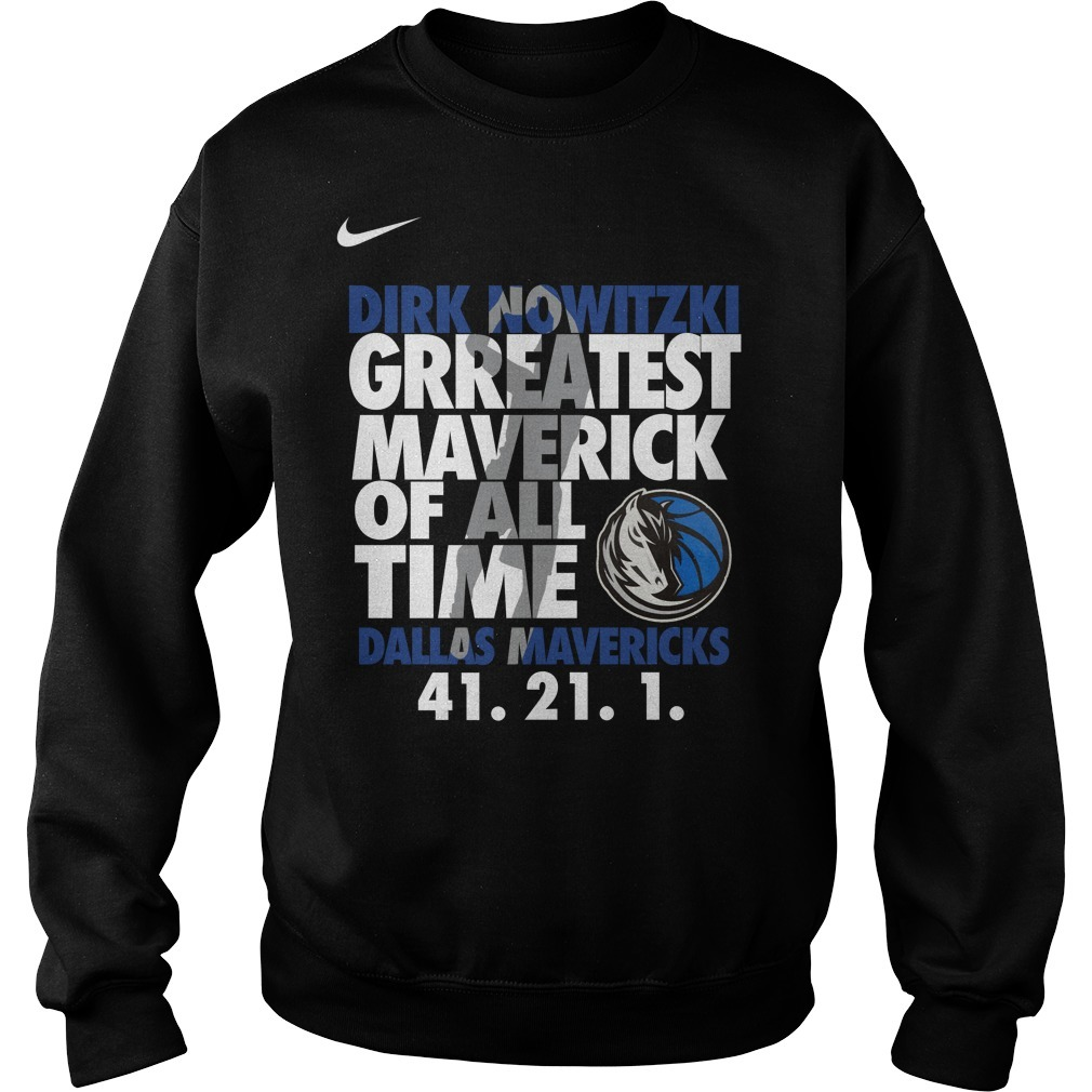 Dirk Nowitzki Greatest Maverick Of All Time Dallas Mavericks 41.21.1 Sweater