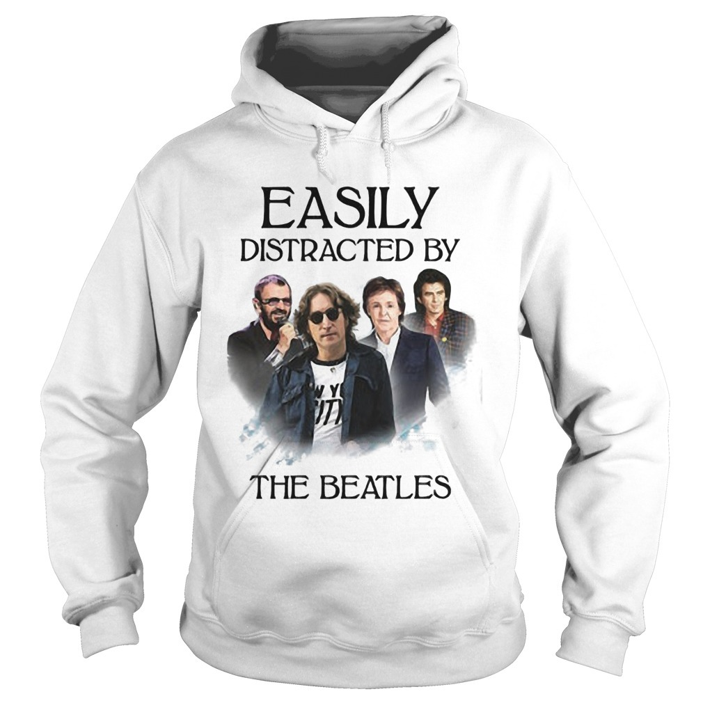 Easily Distracted By The Beatles Hoodie
