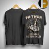 Fathor Like A Dad But Way Cooler Shirt