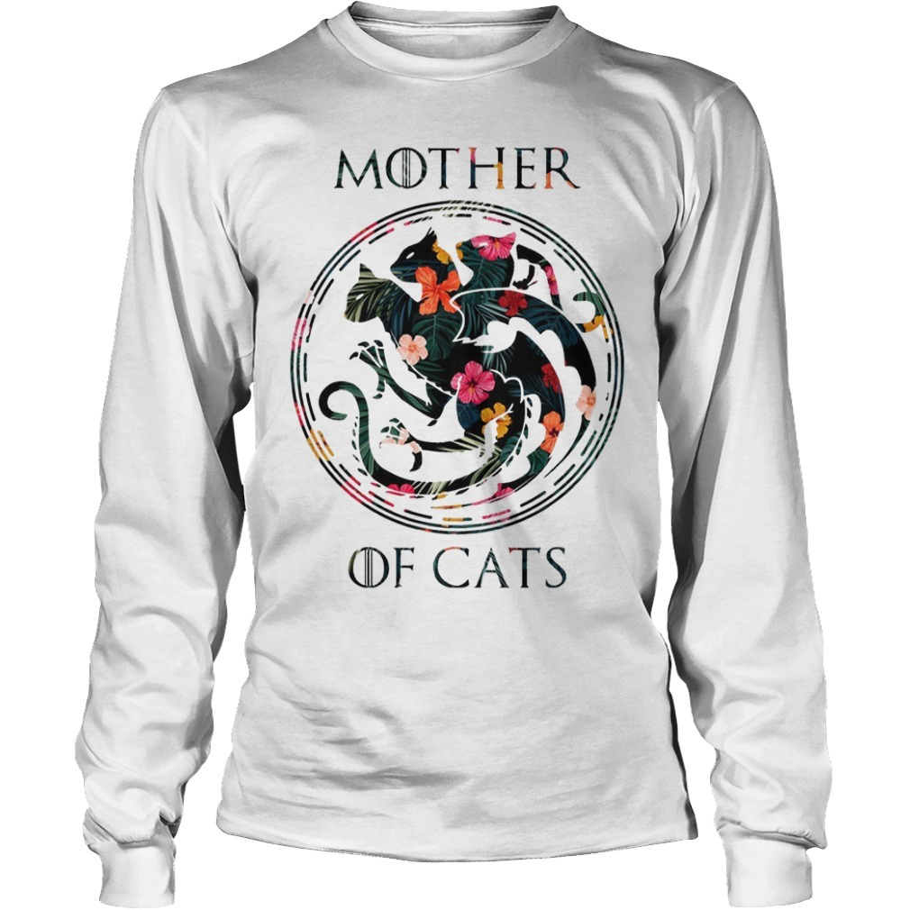 Floral Game Of Thrones Mother Of Cats Longsleeve Tee