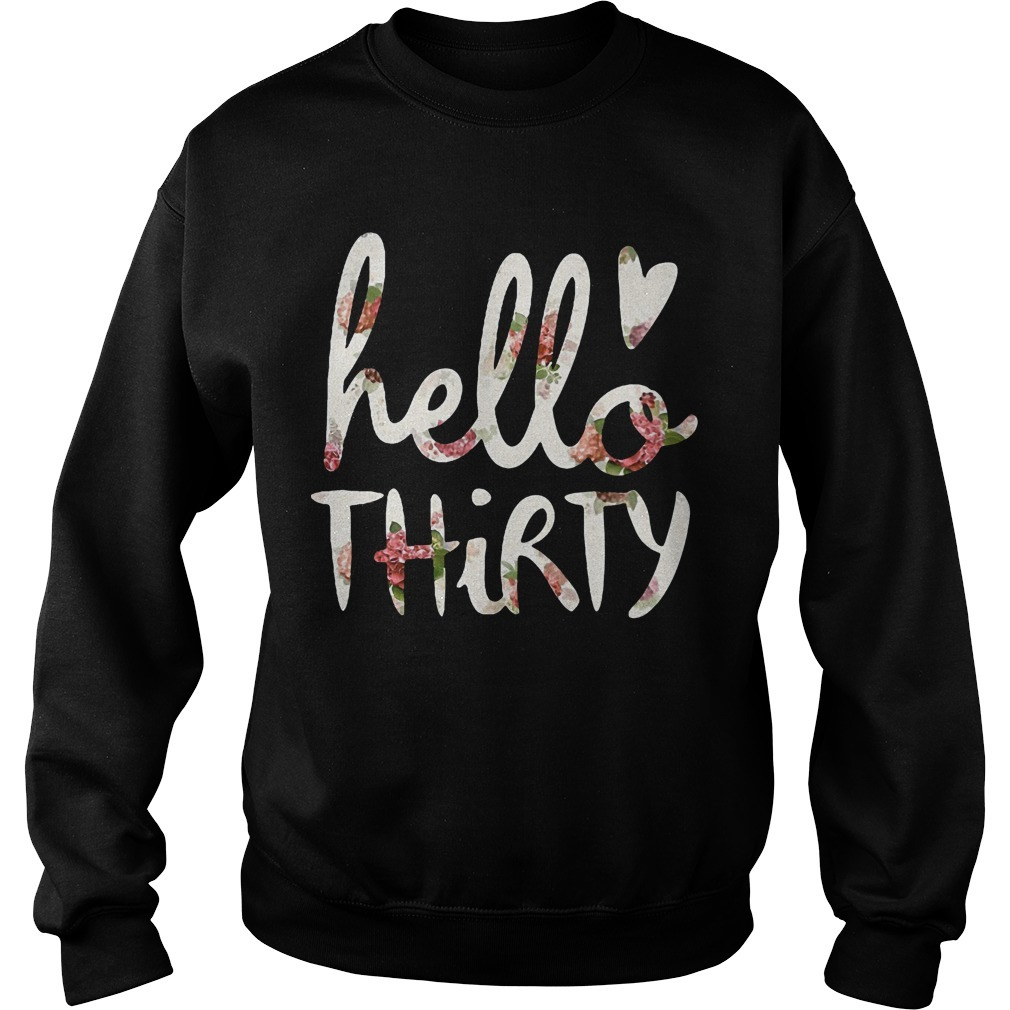 Floral Hello Thirty Sweater