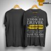 Game Of Thrones I Am A School Bus Driver Of Course I'm Crazy Shirt