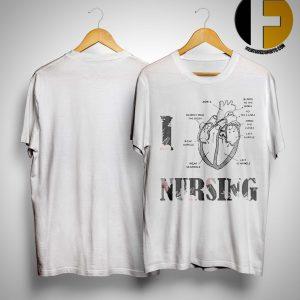 Heart I Love Nursing Shirt