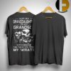 Hurt My Granddaughter Or My Grandson Not Even God Can Save You From My Wrath Shirt
