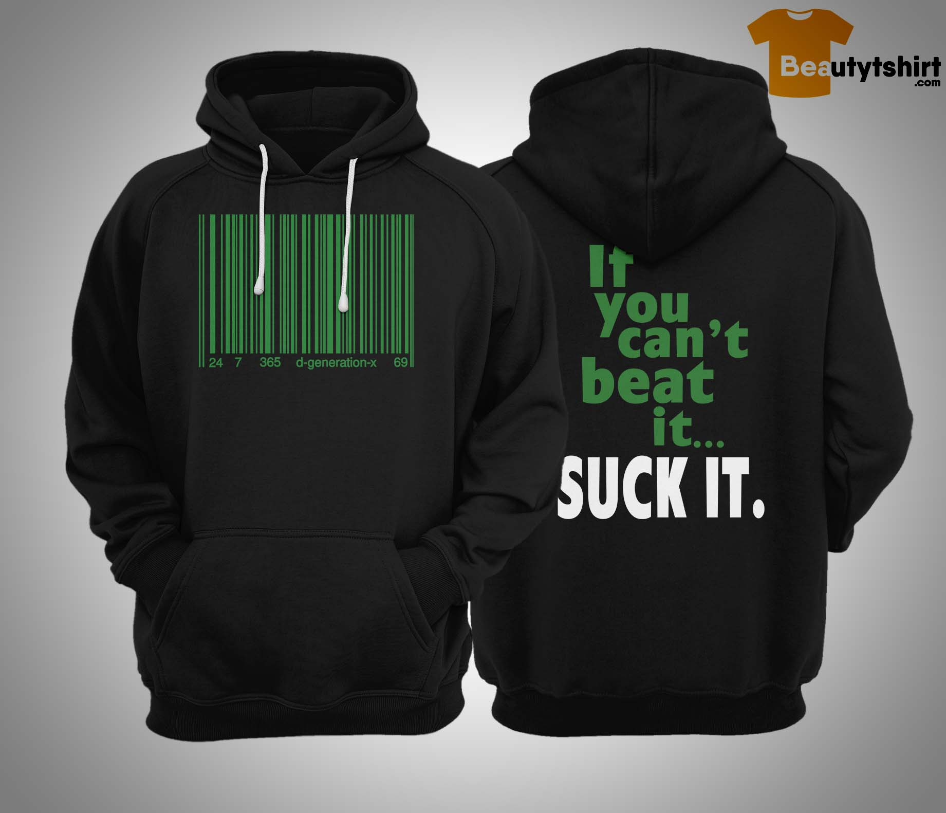 If You Can't Beat It Suck It Hoodie