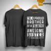 I'm A Proud Brother Of A Freaking Awesome Sister Shirt