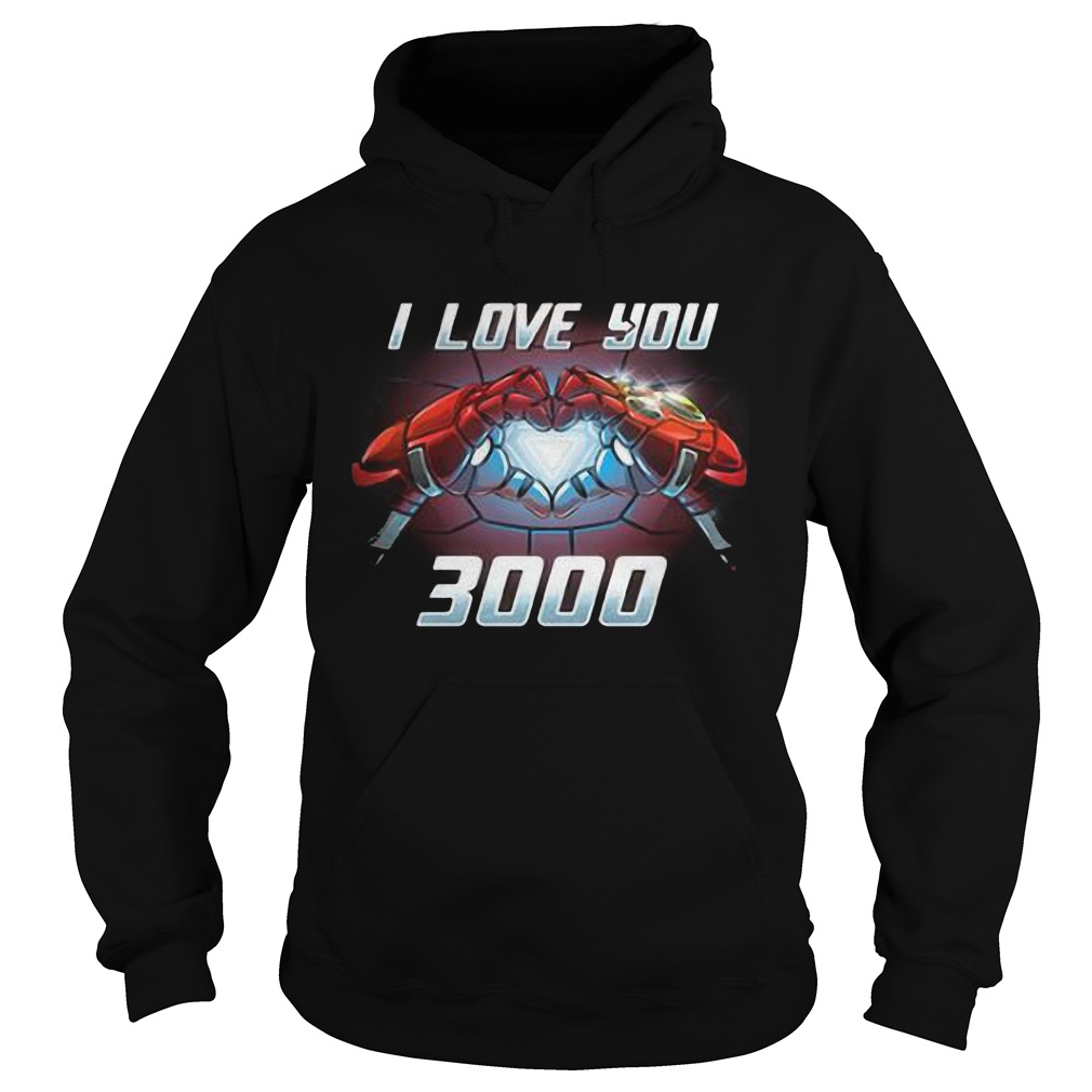 Iron Man I Love You 3000 Hoodie