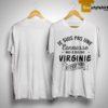 Je Suis Pas Une Connasse Mais Je Suis Une Virginie Et C'est Pire Shirt
