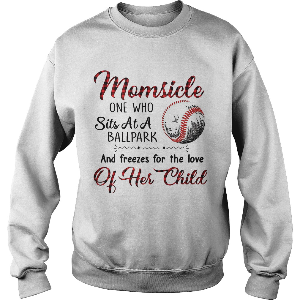 Momsicle One Who Sits At A Ball Park And Freezes For The Love Of Her Child Sweater