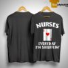 Nurses Everyday I'm Shufflin' Shirt