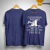 Occupational Therapist Shark Doo Doo Doo Doo Your Adls Shirt
