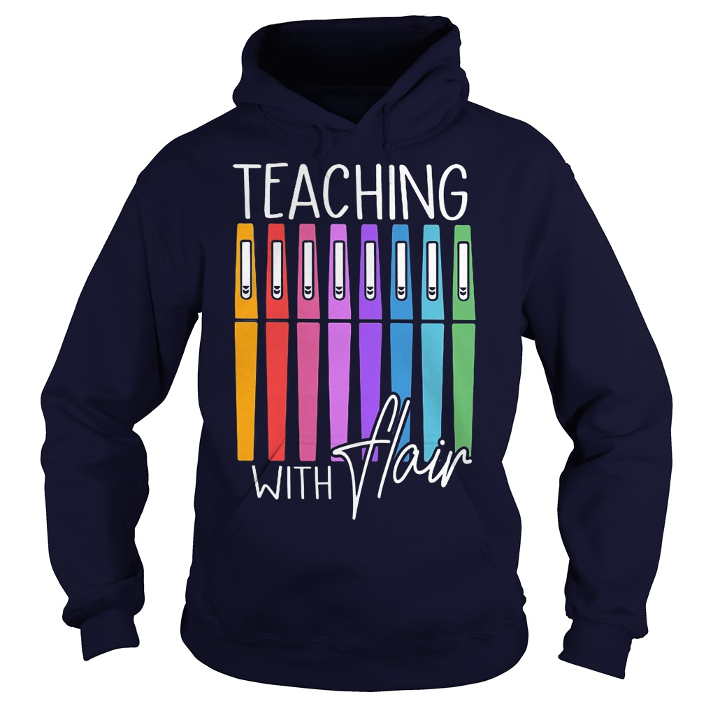 Pens Teaching With FlaPens Teaching With Flair Hoodieir Hoodie