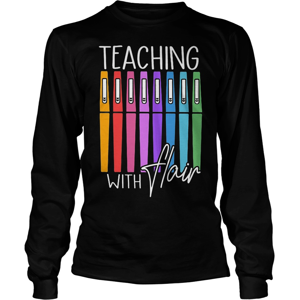 Pens Teaching With Flair Longsleeve Tee