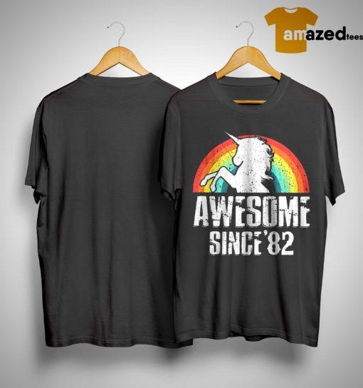 Rainbow Unicorn Awesome Since 82 Shirt
