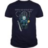 Rick And Morty Rick On The Iron Throne Show Me What You GOT Shirt