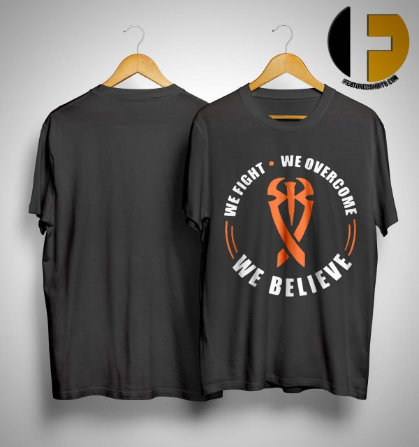Roman Reigns WWE Career Cancer We Fight We Believe We Overcome Shirt