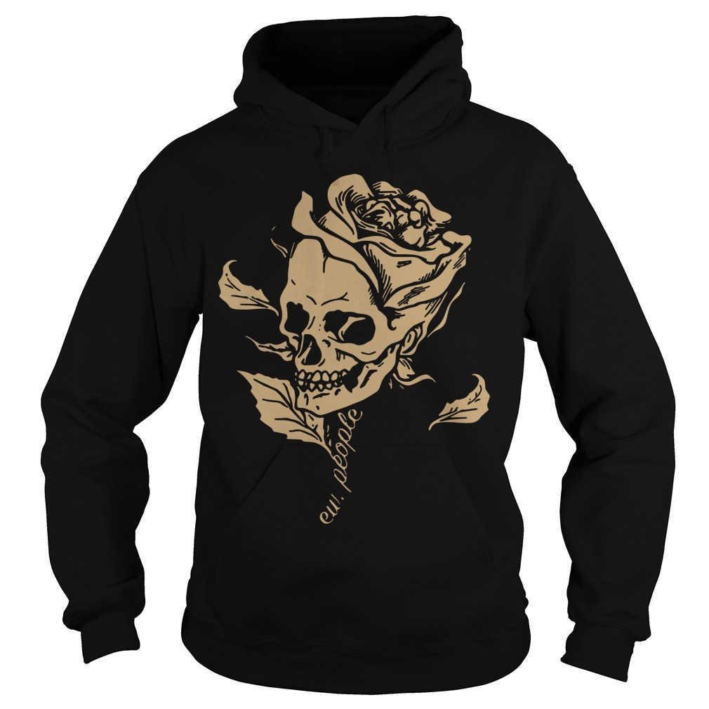 Smiling Skull Rose Ew People Hoodie