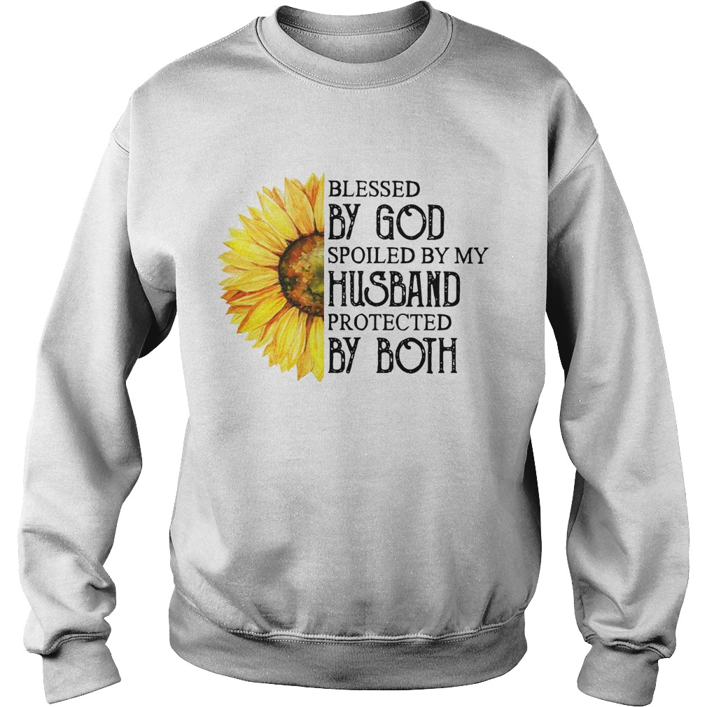 Sunflower Blessed By God Spoiled By My Husband Protected By Both Sweater