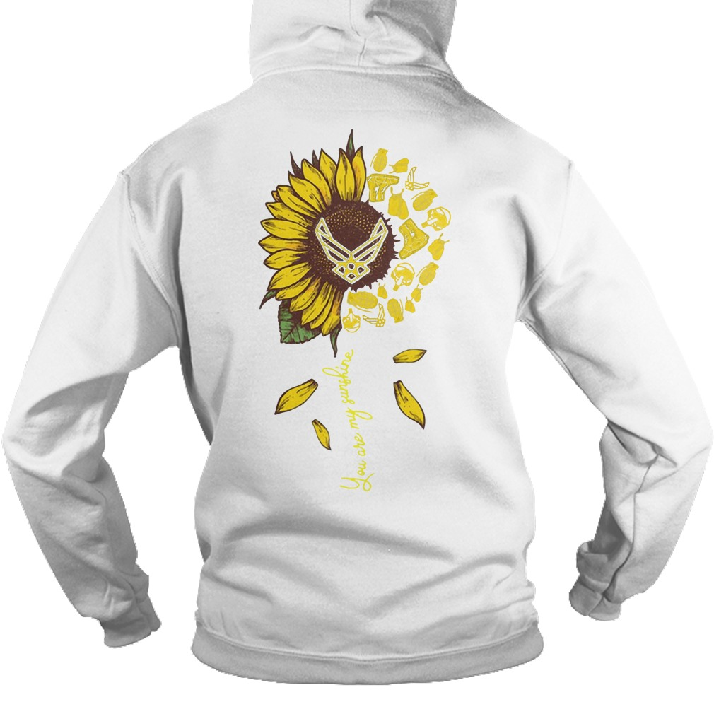 Sunflower You Are My Sunshine Us Airforce Hoodie