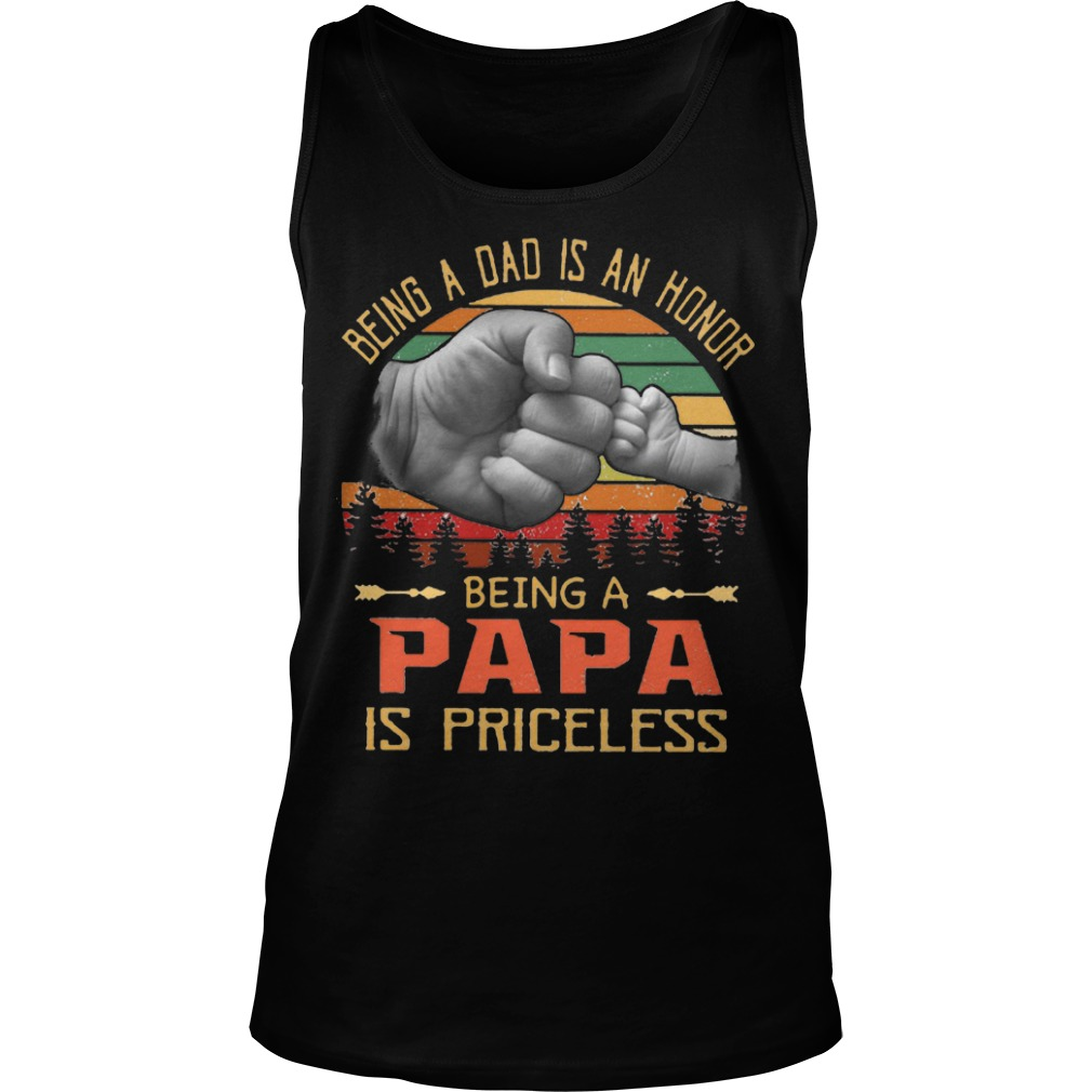 Sunset Vintage Being A Dad Is An Honor Being A Papa Is Priceless Tank Top
