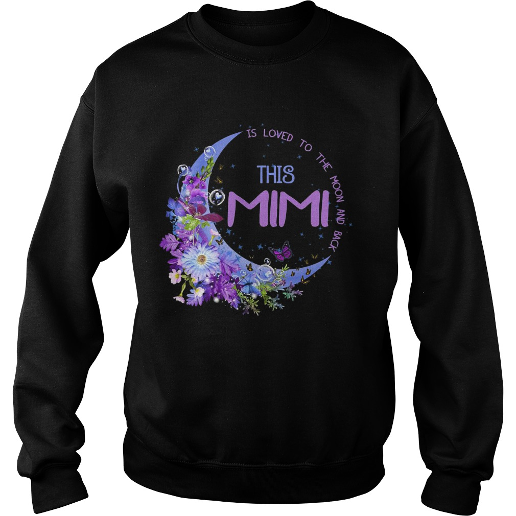 This Mimi Is Loved To The Moon And Back Sweater