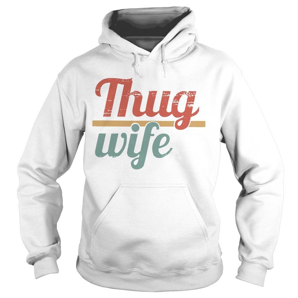 Thug Wife Hoodie