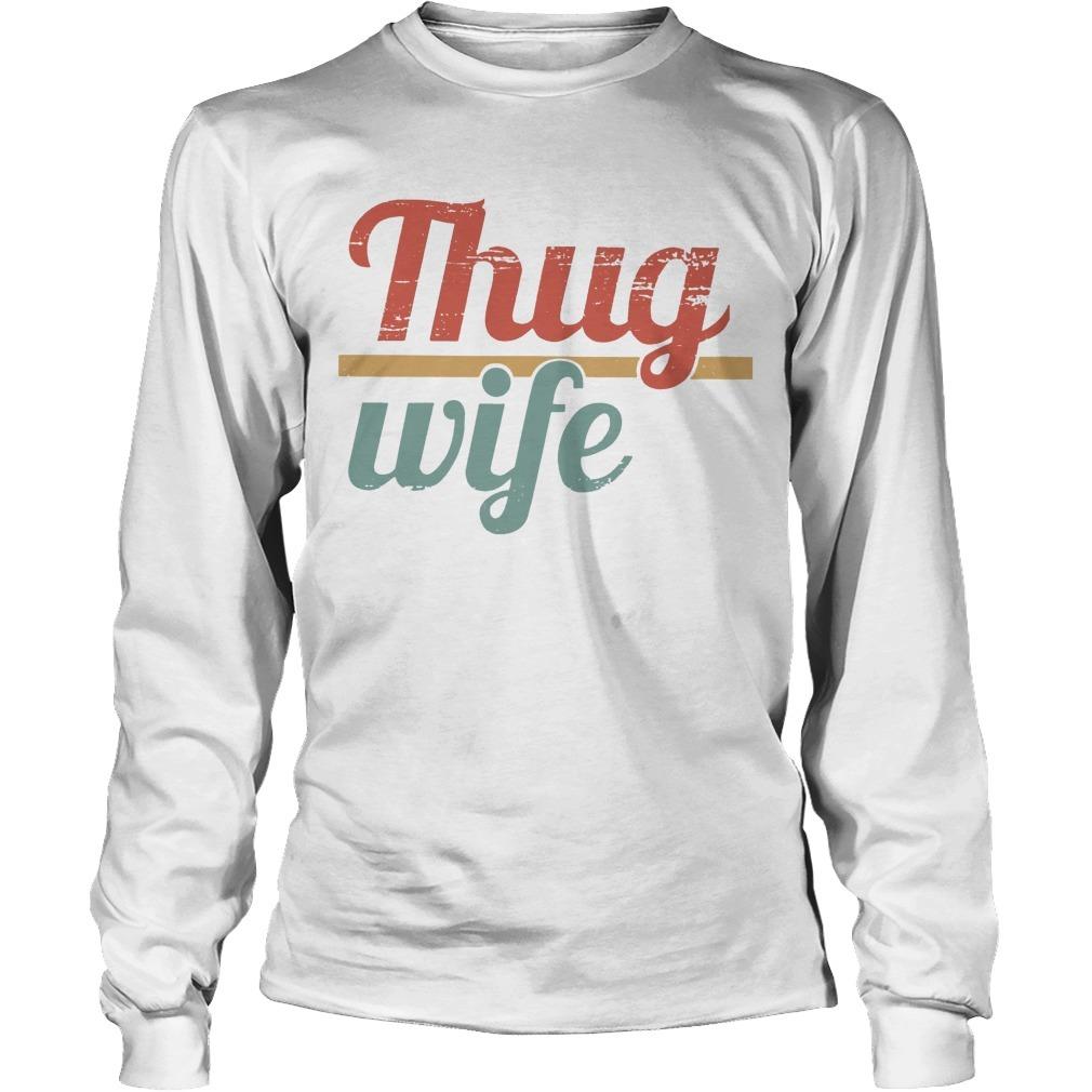 Thug Wife Longsleeve Tee