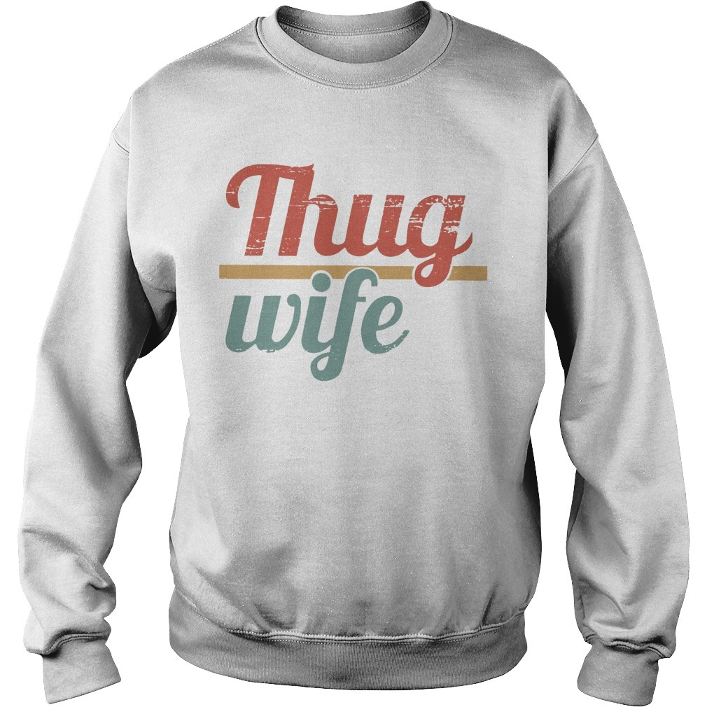 Thug Wife Sweater