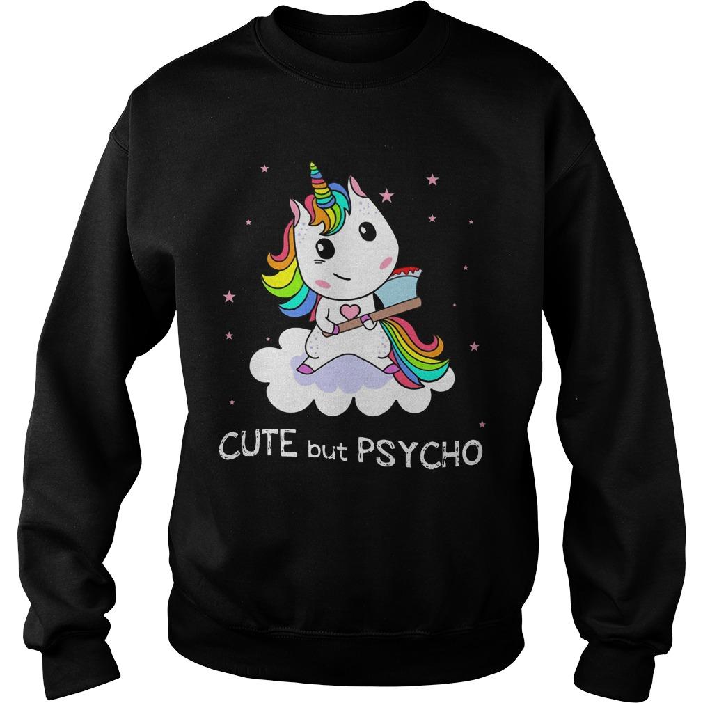 Unicorn Cute But Psycho Sweater