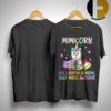 Unicorn Mimicorn Like A Normal Grandma Only More Awesome Shirt