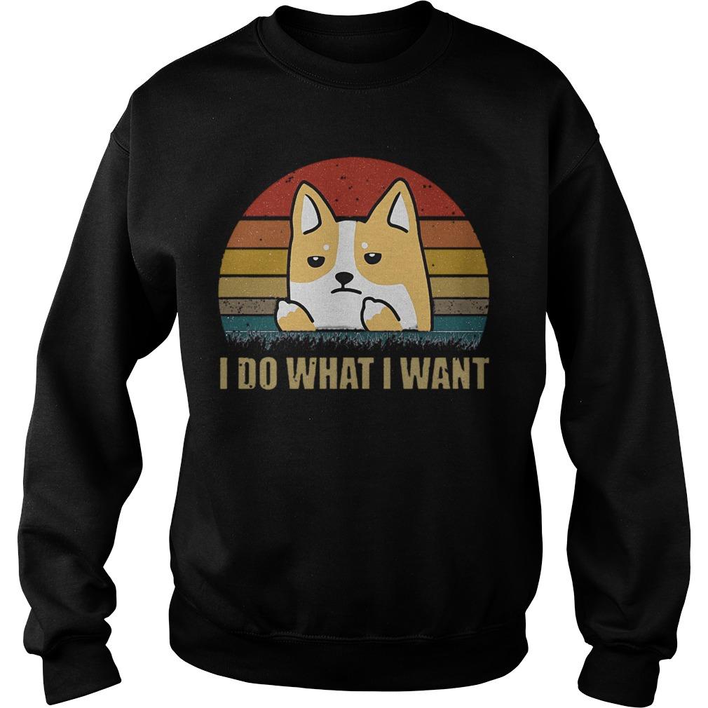 Vintage Corgi I Do What I Want Sweater