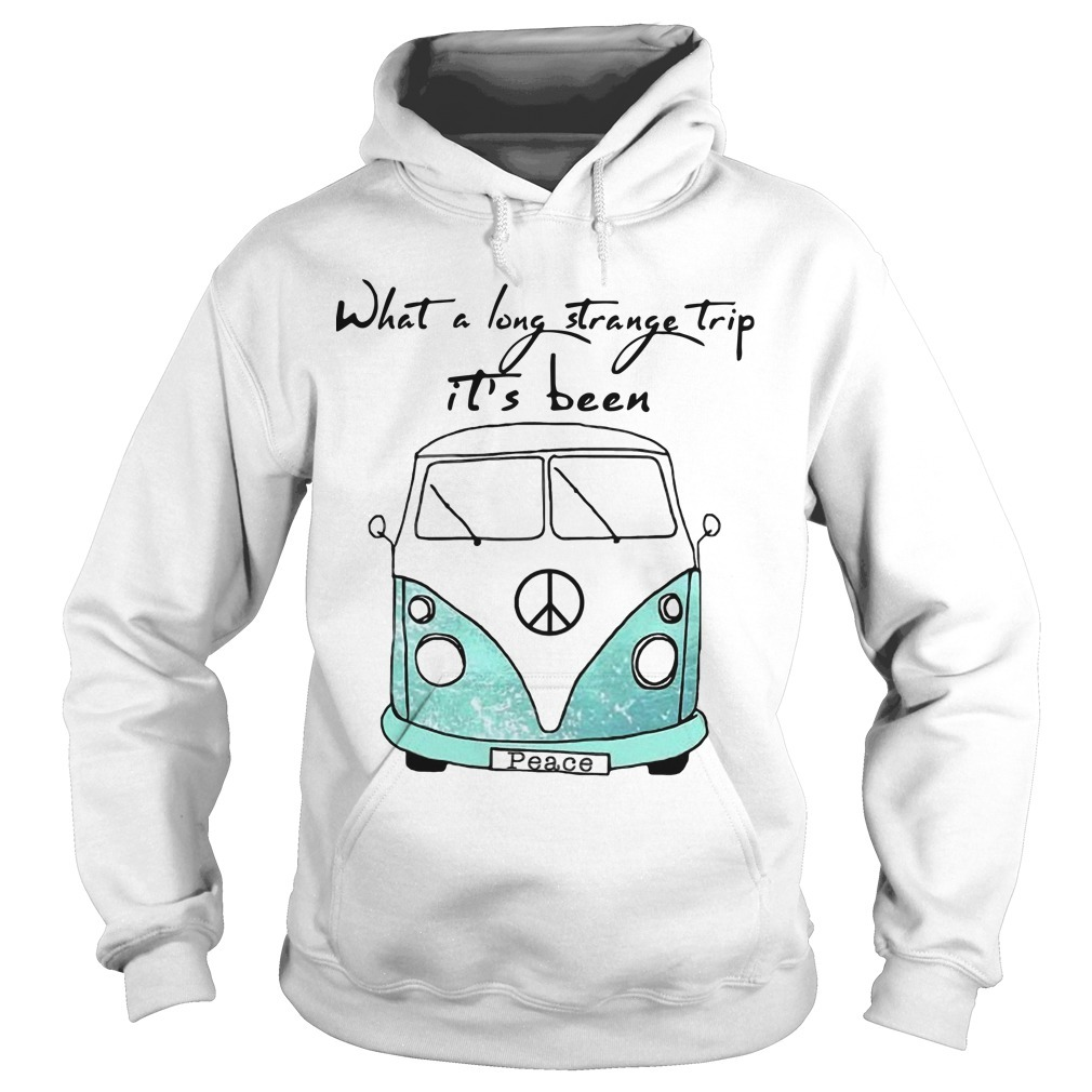 What A Long Strange Trip It's Been Peace Hoodie