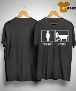 Your Wife My Wife Cow Shirt
