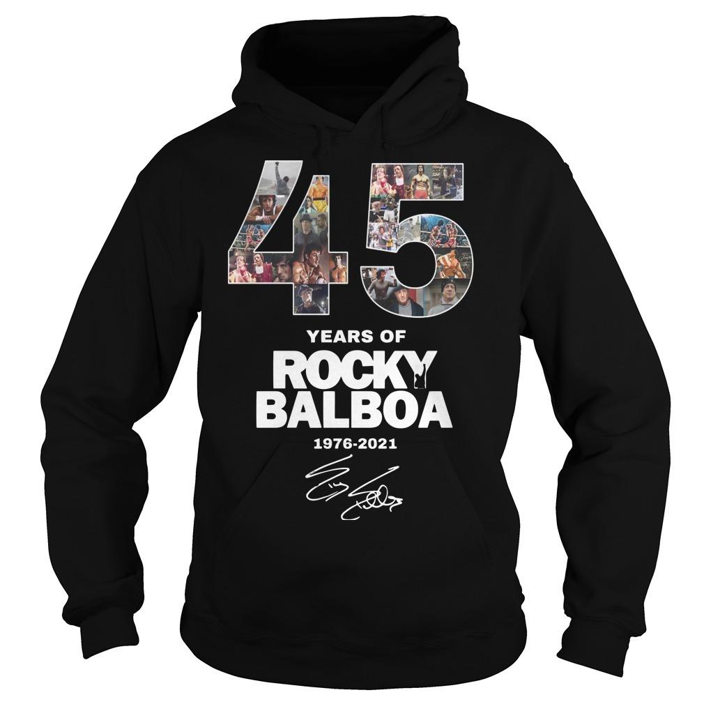 45 Years Of Rocky Balboa Shirt 1976 2021 Hoodie