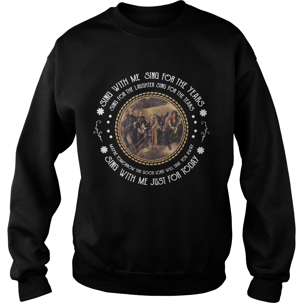 Aerosmith Sing With Me Sing For The Years Sing For The Laughter For The Tears Sweater