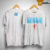 Arizonans For Bernie Shirt