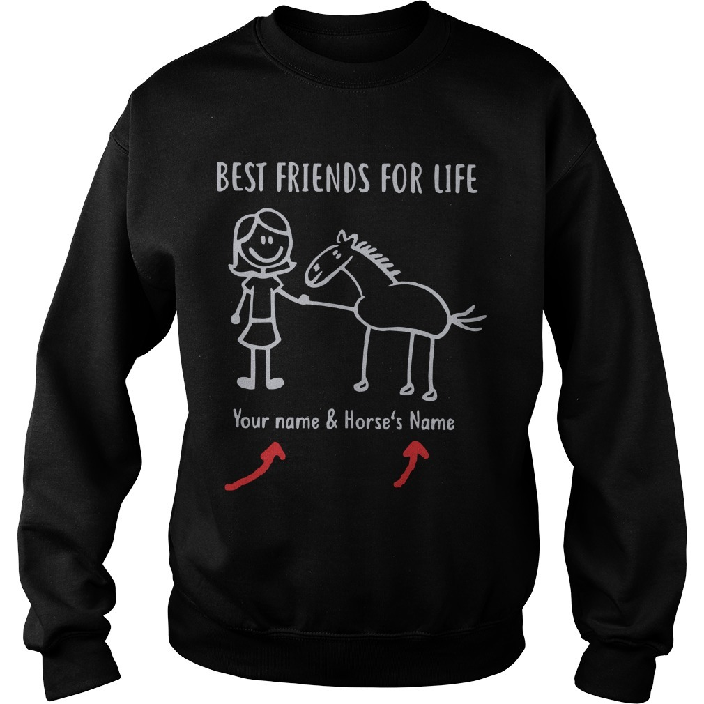 Best Friends For Life Your Name And Horse's Name Sweater