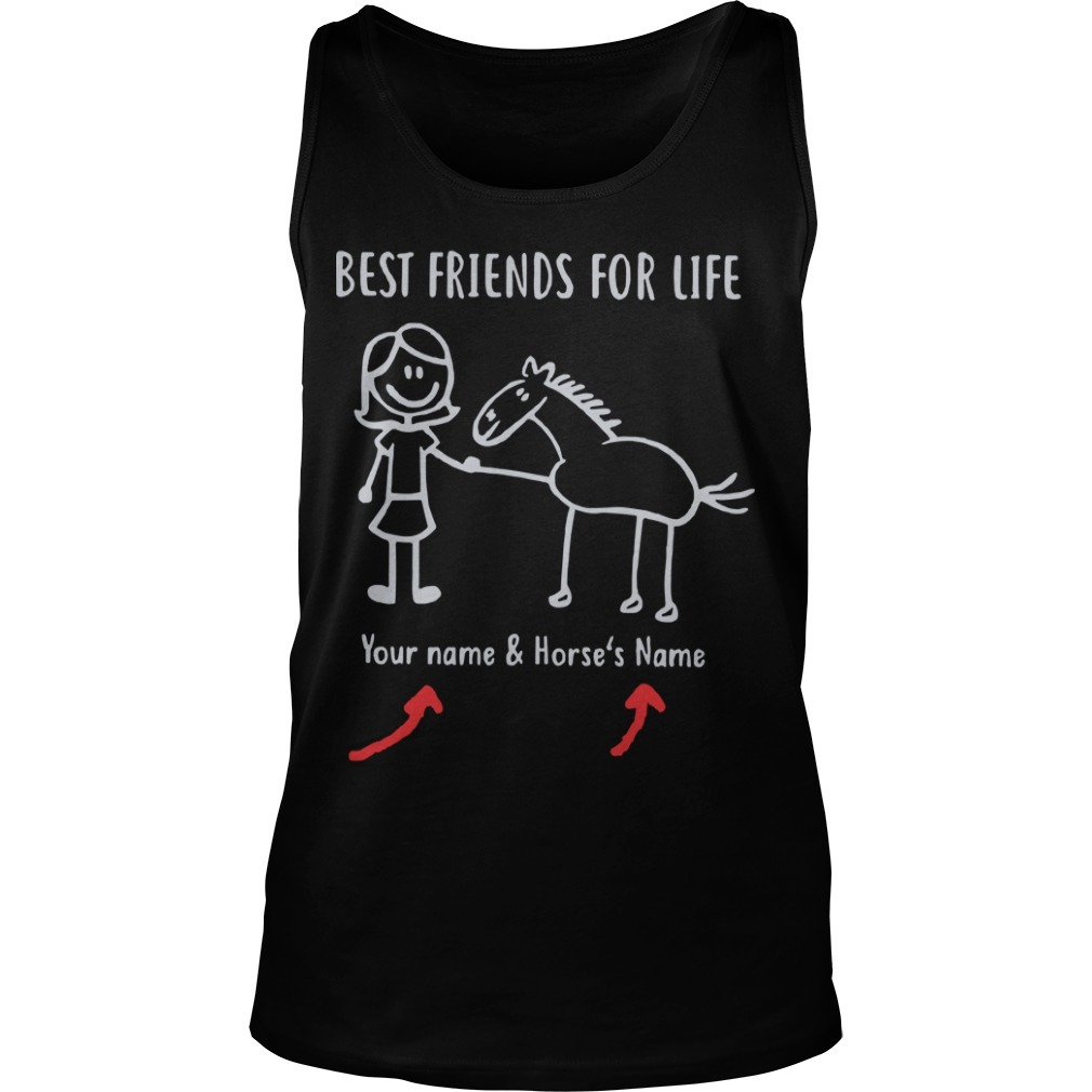 Best Friends For Life Your Name And Horse's Name Tank Top